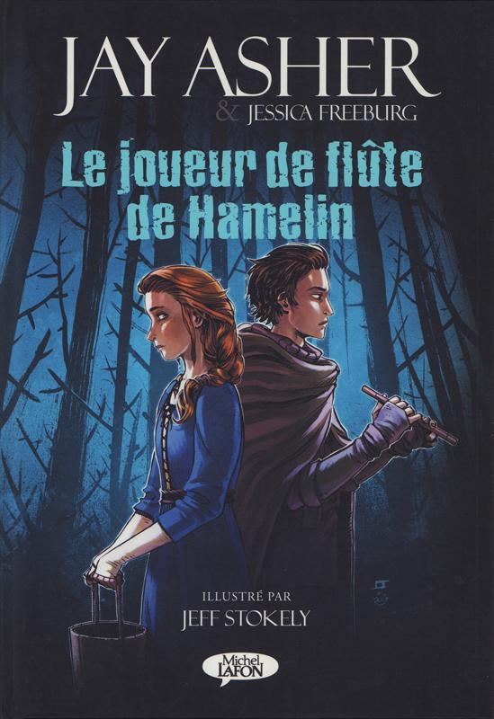 Le Joueur de flûte de Hamelin, comics chez Michel Lafon de Asher, Freeburg, Stokely, Farrell