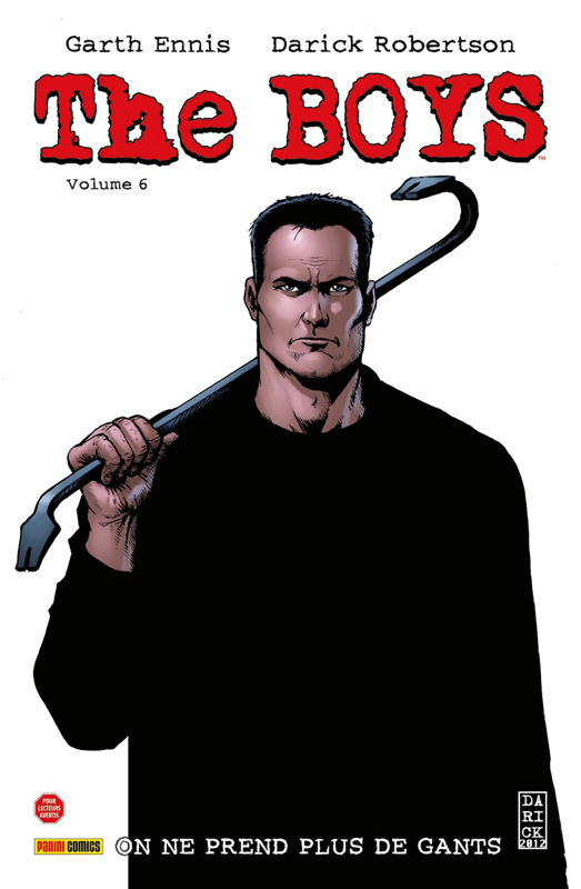 The Boys T6 : On ne prend plus de gants (0), comics chez Panini Comics de Ennis, Robertson, Clark, Braun, Burns, McCrea, Aviña