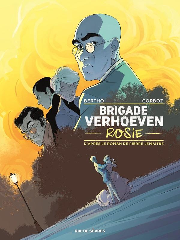 Brigade Verhoeven T1 : Rosie (0), bd chez Rue de Sèvres de Bertho, Corboz, Bouët, Blanchot
