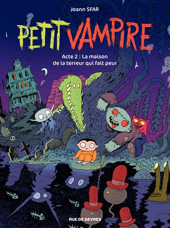 Petit vampire T2 : La maison de la terreur qui fait peur (0), bd chez Rue de Sèvres de Sfar, Findakly