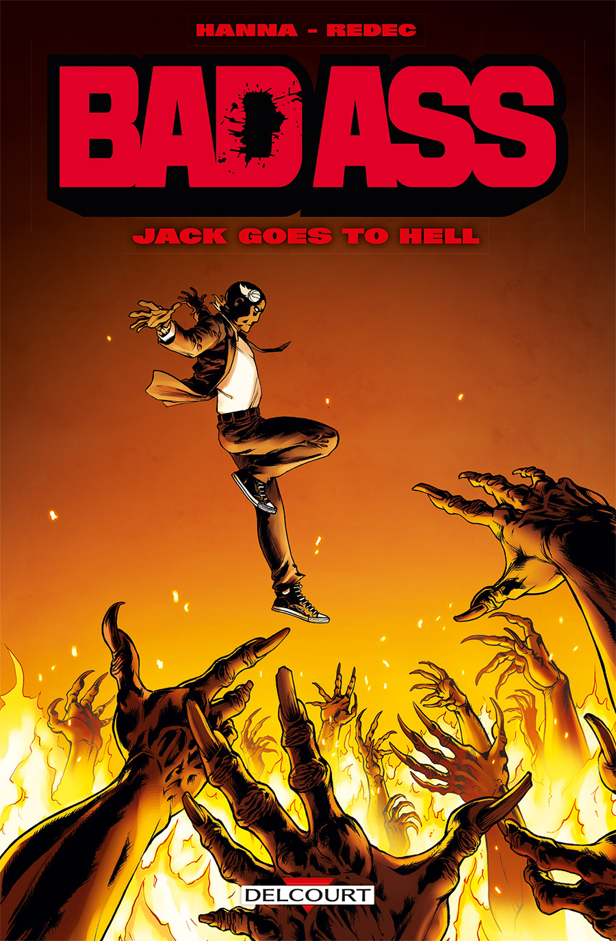 Bad Ass : Jack goes to hell (0), comics chez Delcourt de Hanna, Redec, Bessadi, Georges