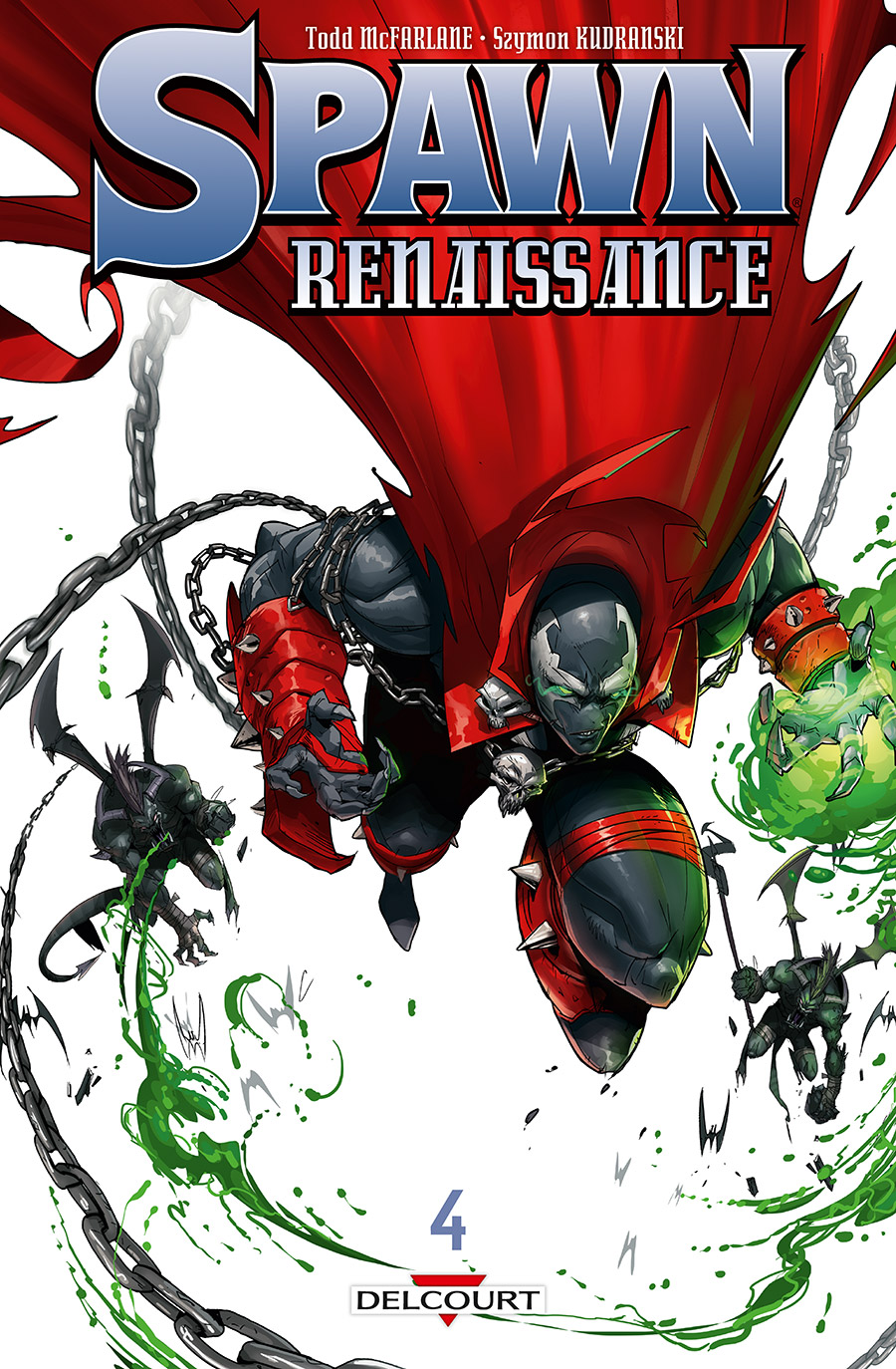 Spawn Renaissance T4, comics chez Delcourt de McFarlane, Leveen, Kudranski, FCO Plascencia, Habachi