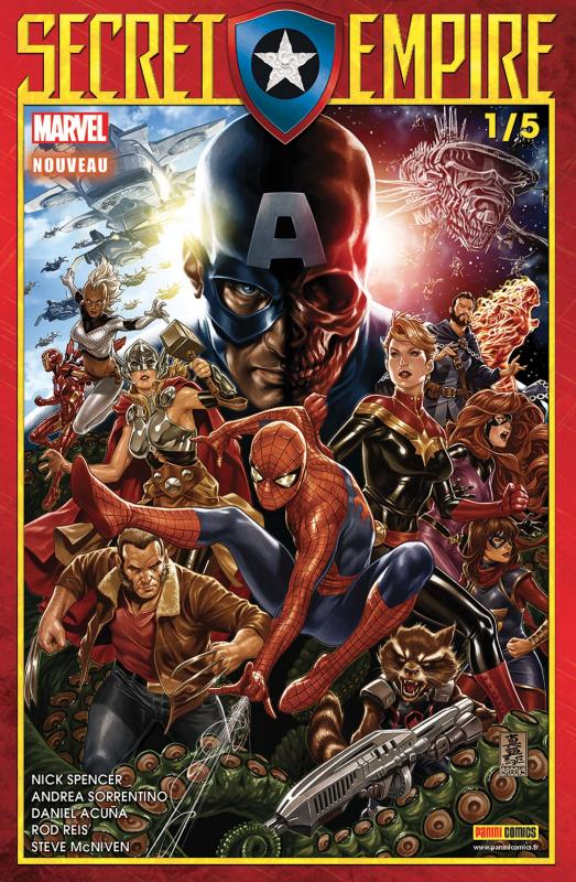 Secret Empire (revue) T1, comics chez Panini Comics de Stohl, Nicieza, Spencer, Allor, Acuña, Sorrentino, McNiven, Level, Bandini, Reis, Robson, Garland, Bonvillain, Arciniega, Boyd, Wilson, Brooks