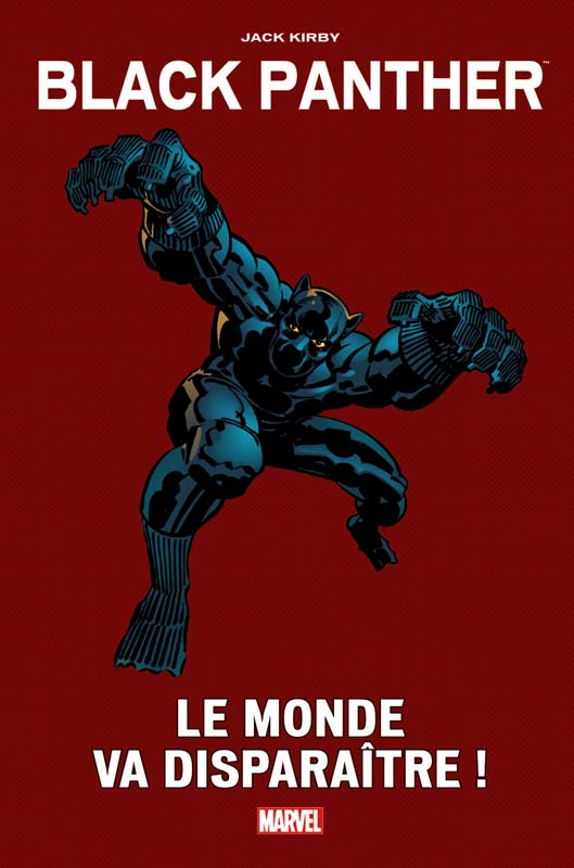 Black Panther - Le monde va disparaître !, comics chez Panini Comics de Hannigan, Shooter, Kirby, Bingham, Roussos, Mouly, Goldberg, Royer, Hunt, Wein, Vartanoff, Slifer, Quality colors