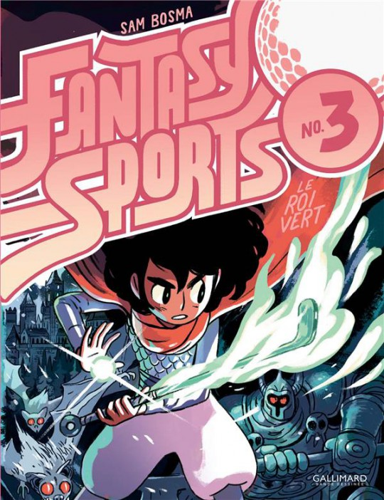 Fantasy sports T3 : Le roi vert (0), bd chez Gallimard de Bosma