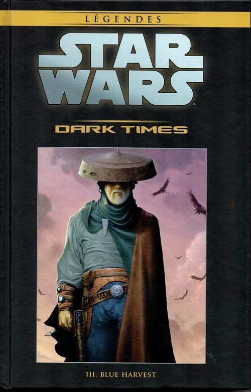Star Wars Légendes T38 : Dark Times - 3 - Blue Harvest (0), comics chez Hachette de Harrison, Wheatley, McCaig, Chuckry, Jackson
