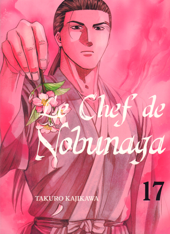 Le chef de Nobunaga T17, manga chez Komikku éditions de Kajikawa