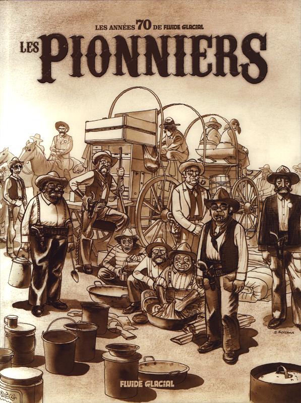 Les Pionniers, bd chez Fluide Glacial de Gotlib, Collectif