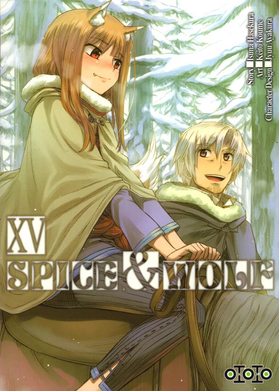 Spice and wolf  T15, manga chez Ototo de Hasekura, Koume, Ayakura