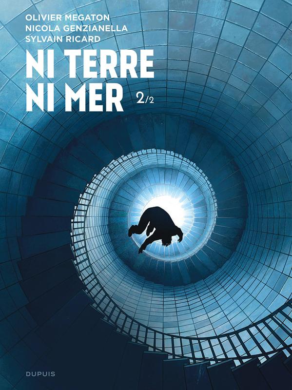 Ni terre ni mer T2, bd chez Dupuis de Mégaton, Ricard, Genzianella, Gérard