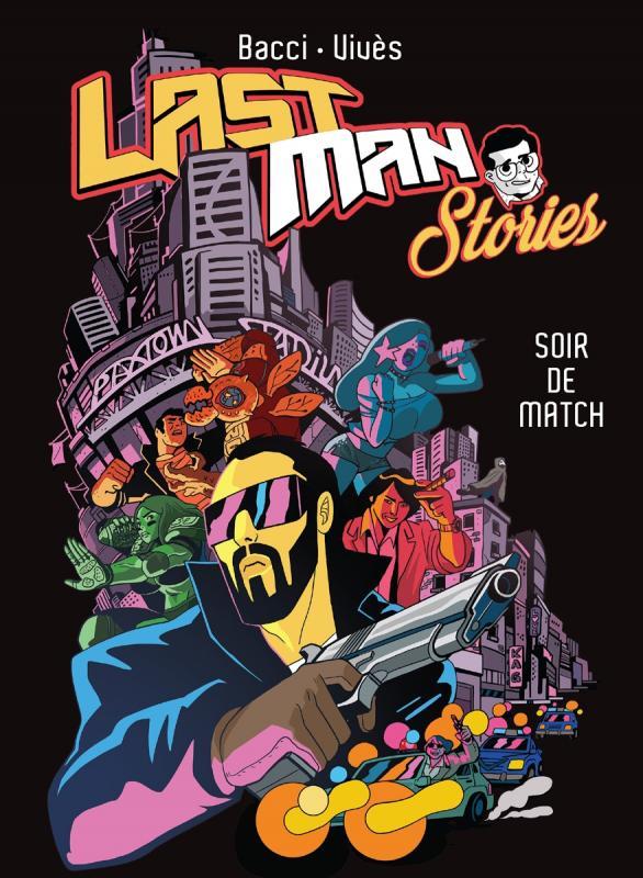 Lastman Stories : Soir de match (0), manga chez Casterman de Bacci Leveillé, Vivès