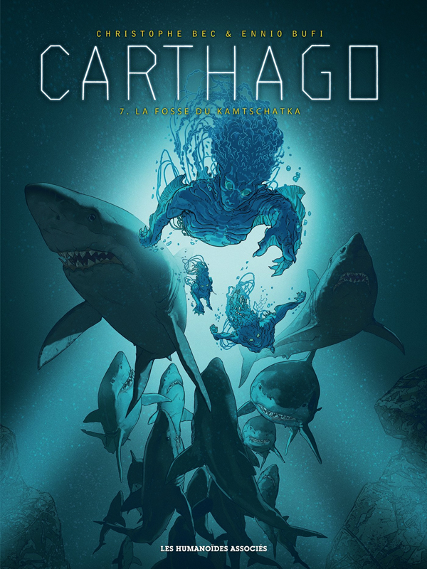 Carthago – cycle 3, T7 : Le Sanctuaire du Kamtschatka (0), bd chez Les Humanoïdes Associés de Bec, Bufi, Meloni