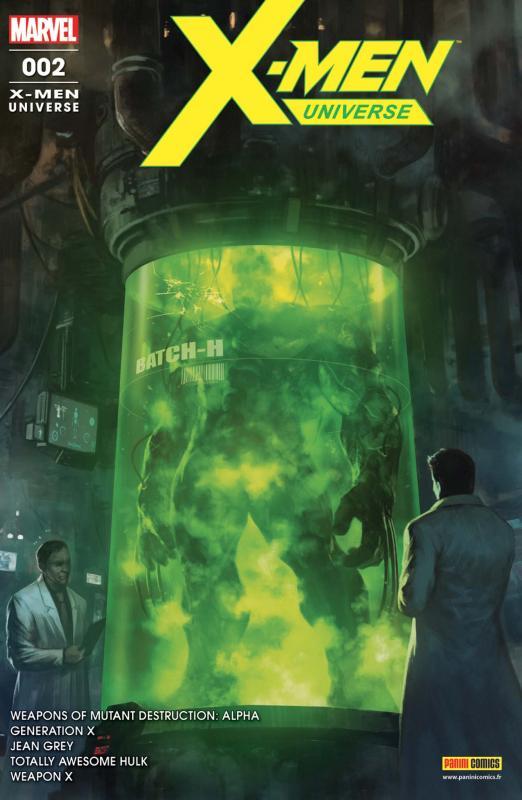 X-Men Universe (revue V4) T2 : Armes de destruction mutantes (1/2) (0), comics chez Panini Comics de Strain, Pak, Hopeless, Ibañez, Morazzo, Land, Pinna, Barrionuevo, Poggi, Asrar, Gill, Woodard, d' Armata, Sobreiro, Ramos, Almara, Skan