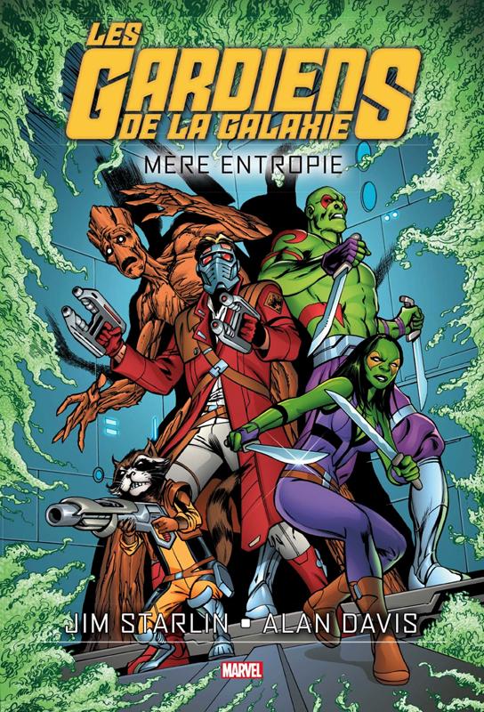 Les Gardiens de la Galaxie - Mère Entropie, comics chez Panini Comics de Starlin, Davis, Yackey
