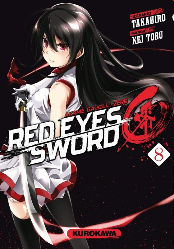 Red eyes sword - akame ga kill ! Zero  T8, manga chez Kurokawa de Takahiro, Toru