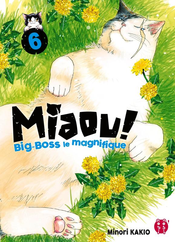 Miaou ! Big-Boss le magnifique  T6, manga chez Nobi Nobi! de Kakio