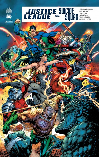 Justice League vs Suicide Squad, comics chez Urban Comics de Williamson, Spurrier, Seeley, Williams, Eaton, Daniel, Fabok, Camuncoli, Rocha, Pasarin, Porter, Rossmo, Duce, Merino, Cafaro, Lopes, Hi-fi colour, Skipper, Sinclair, Plascencia, Eltaeb