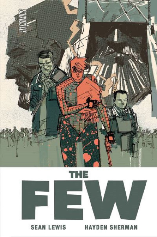 The Few, comics chez Hi Comics de Lewis, Sherman