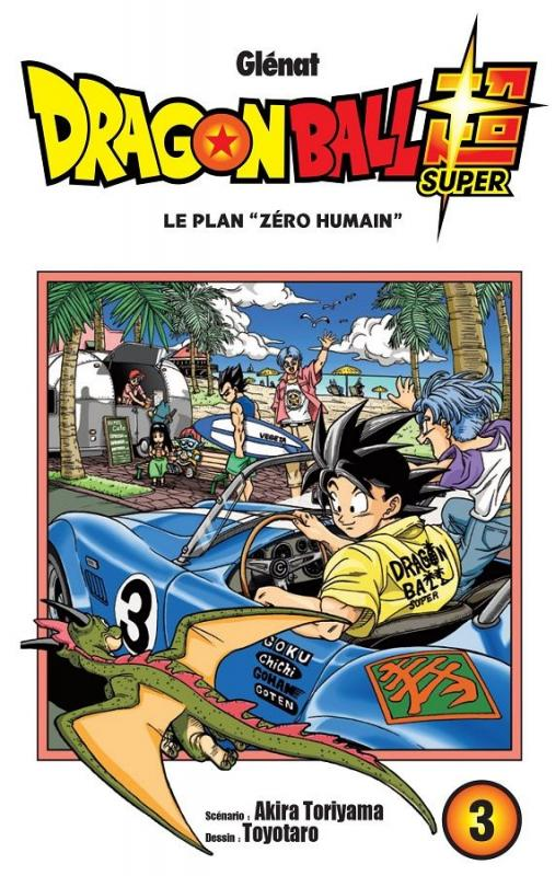 Dragon Ball Super T3 : Le plan
