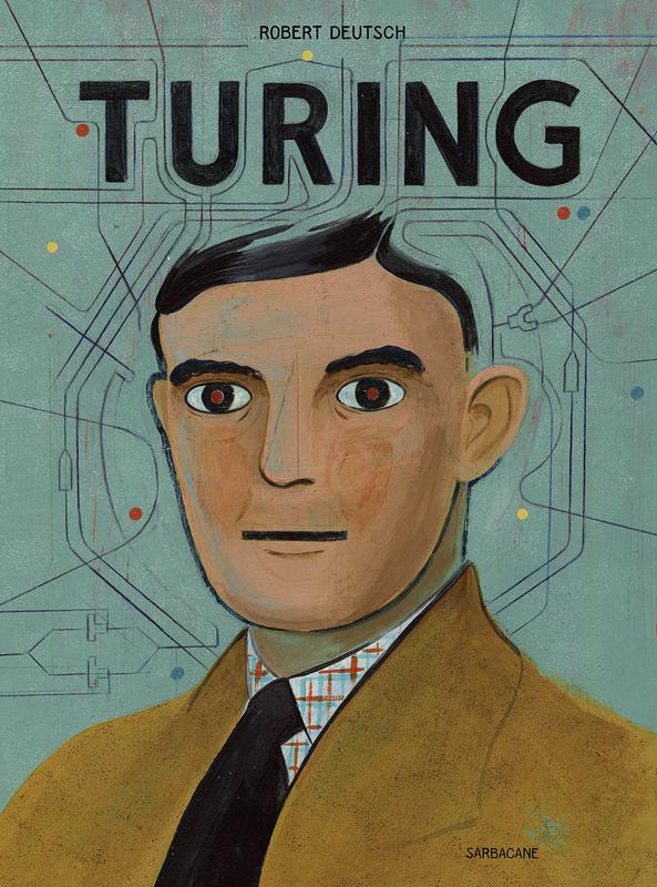 Turing, bd chez Sarbacane de Deutch