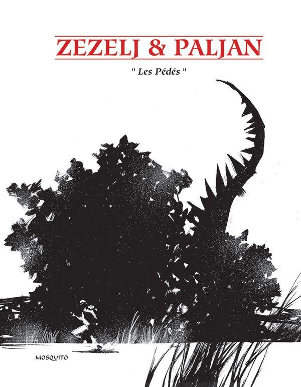 Les Pédés, bd chez Mosquito de Paljan, Zezelj