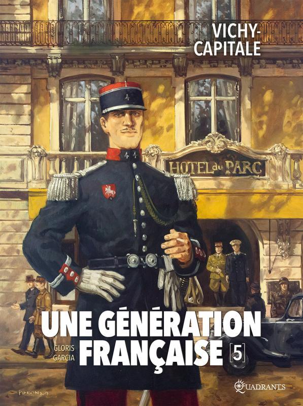 Une Génération française T5 : Vichy-capitale (0), bd chez Soleil de Gloris, Garcia, Saint Blancat, Pinson