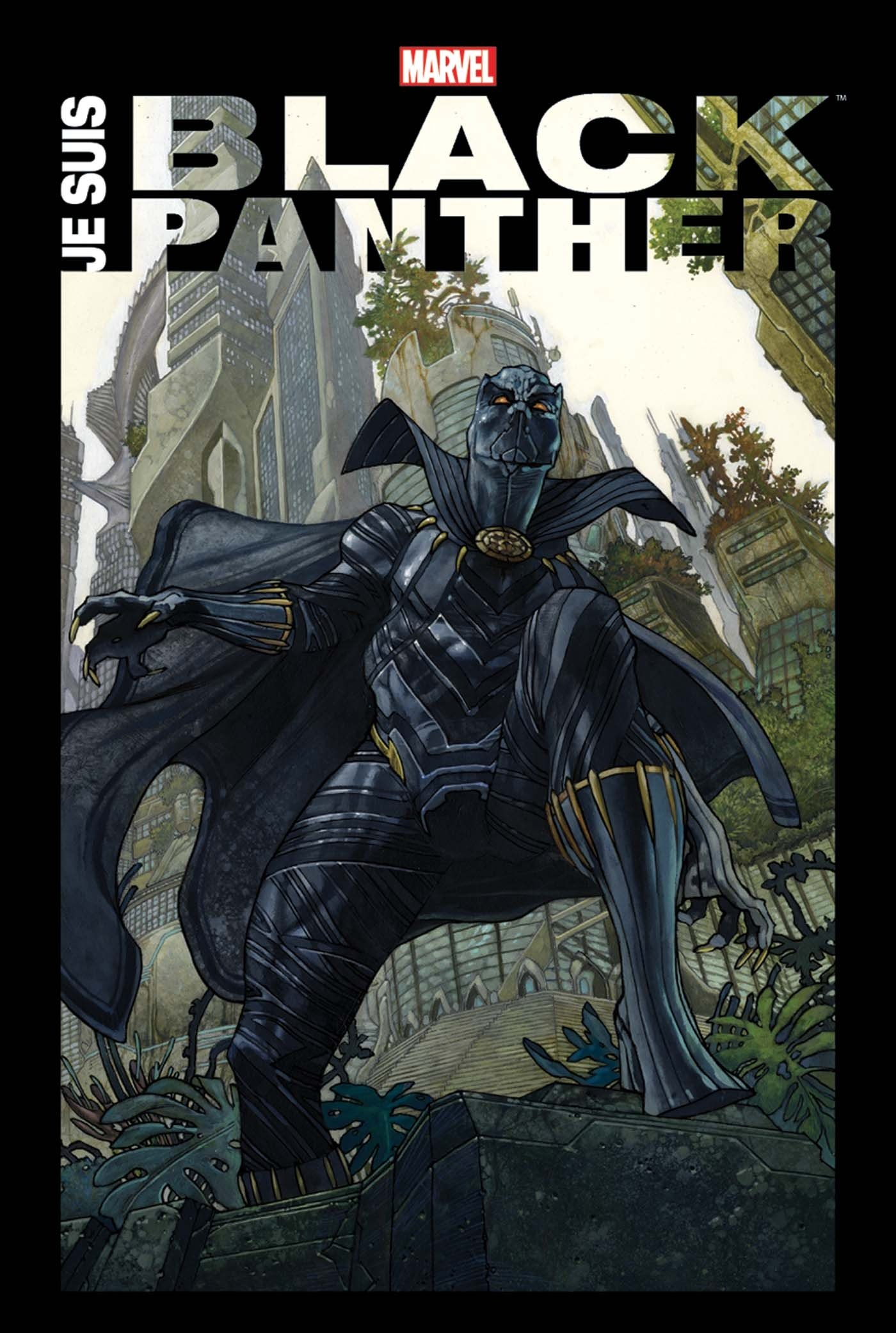 Je suis Black Panther, comics chez Panini Comics de Thomas, Hudlin, Mcgregor, Coates, Kirby, Byrne, Aaron, Priest, Claremont, Lee, Torres, Stelfreeze, Ferry, Bodenheim, Texeira, Andrews, Giacoia, Palo, Buckler, Eaton, Bianchi