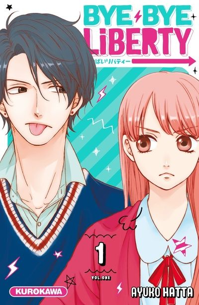 Bye bye liberty T1, manga chez Kurokawa de Ayuko