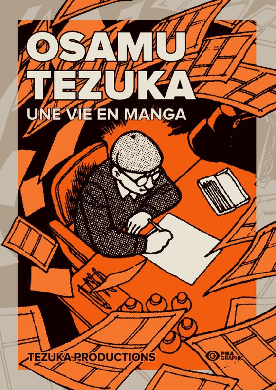Osamu Tezuka : Une vie en manga (0), manga chez Pika de Tezuka Productions