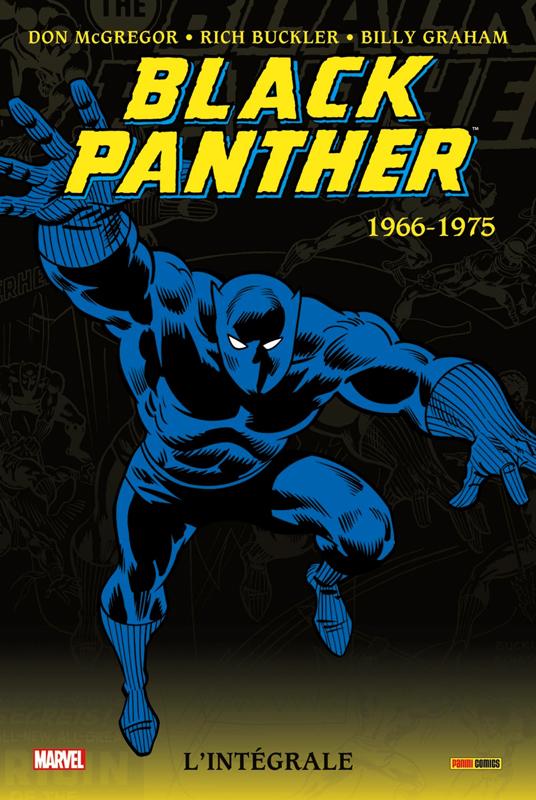Black Panther - l'intégrale T1 : 1966 - 1975 (0), comics chez Panini Comics de Lee, Mcgregor, Janson, McLeod, Kane, Sinnott, Russell, Buckler, Graham, Kirby, Palmer, Wein, Wolfman, Kelleher, Digital Chameleon