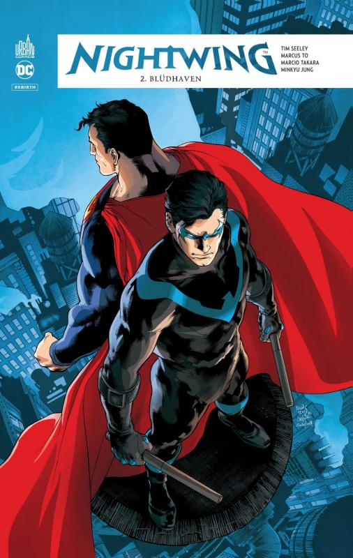 Nightwing Rebirth T2 : Blüdhaven (0), comics chez Urban Comics de Seeley, Jung, Takara, To, Sotomayor, Maiolo, Reis