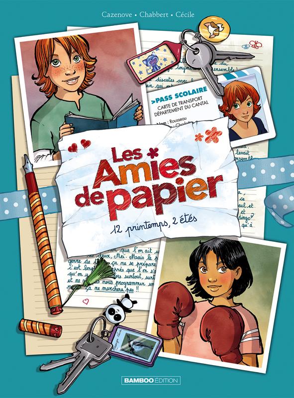 Les Amies de papier T2 : 12 printemps, 2 étés (0), bd chez Bamboo de Cazenove, Chabbert, Cécile, Cordurié