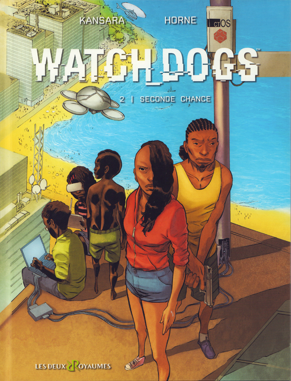 Watch Dogs T2 : Seconde chance (0), bd chez Les deux royaumes de Kansara, Horne, Champelovier