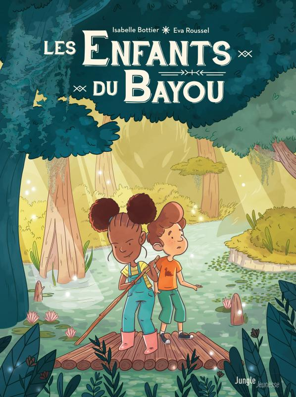 Les Enfants du bayou T1 : Le rougarou (0), bd chez Jungle de Bottier, Roussel