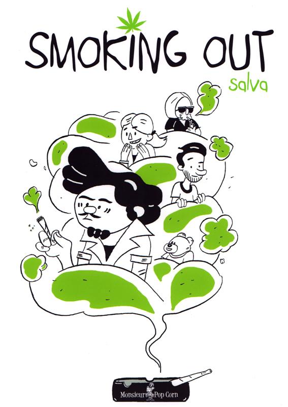 Smoking out, bd chez Monsieur Pop Corn de Salva