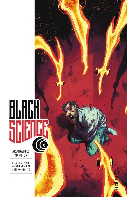 Black Science T6 : Argonautes du futur (0), comics chez Urban Comics de Remender, Scalera, Dinisio