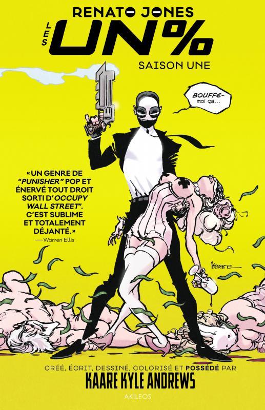 Renato Jones T1 : Les Un% (0), comics chez Akileos de Andrews