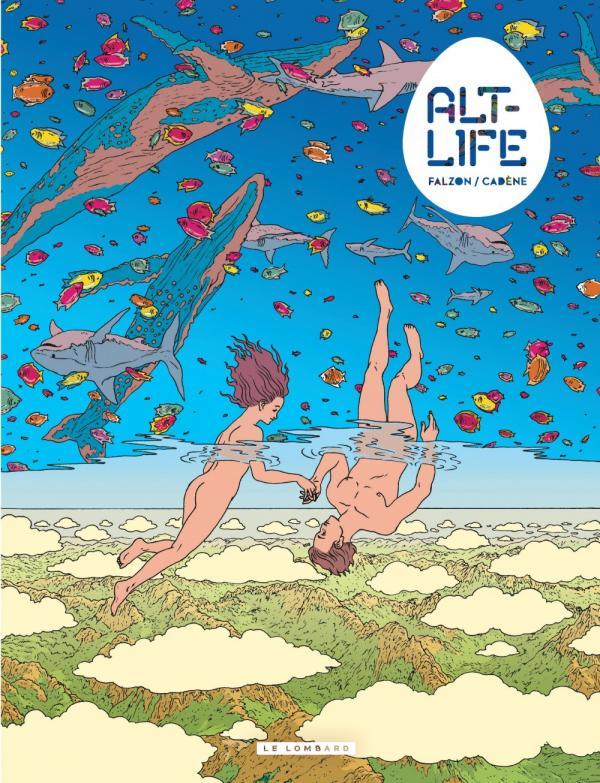 Alt-life, bd chez Le Lombard de Cadène, Falzon, Galopin