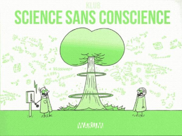Science sans conscience, bd chez Warum de Klub