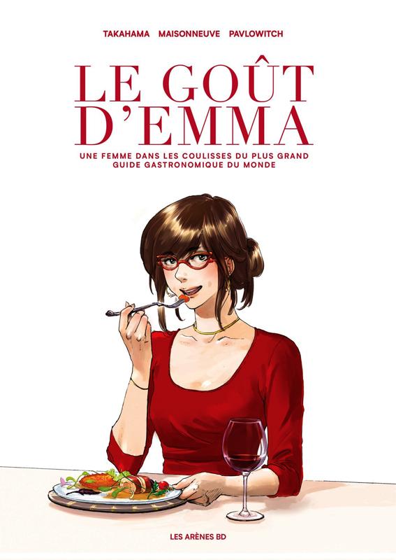 Goût d'Emma, bd chez Les arènes de Maisonneuve, Pavlowitch, Takahama