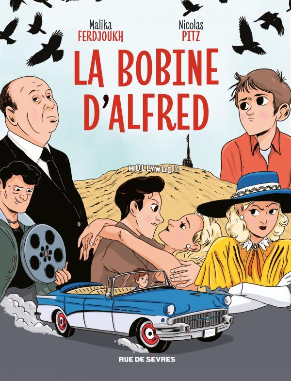 La Bobine d'Alfred, bd chez Rue de Sèvres de Ferdjoukh, Pitz