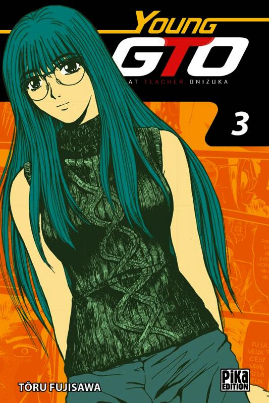 Young GTO  Shonan Junaï Gumi T3, manga chez Pika de Fujisawa