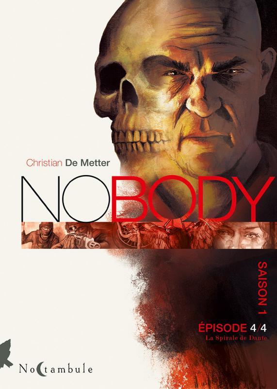 NoBody – Saison 1, T4 : La Spirale de Dante (0), bd chez Soleil de de Metter