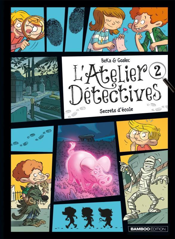 Atelier détectives T2 : Secrets d'école (0), bd chez Bamboo de Beka, Goalec, Cosson