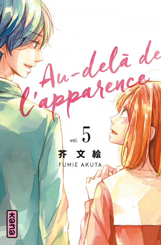 Au-delà de l'apparence T5, manga chez Kana de Akuta