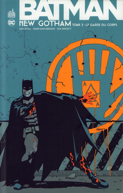 Batman New Gotham T3 : Le garde du corps (0), comics chez Urban Comics de Rucka, Burchett, McGuinness, Martinbrough, Johnson