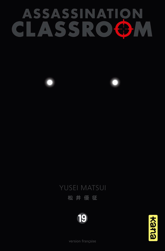 Assassination classroom T19, manga chez Kana de Yusei