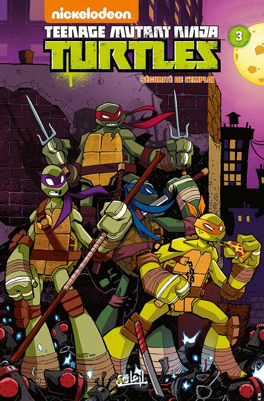 Teenage Mutant Ninja Turtles (Nickelodeon) T3 : Sécurité de l'emploi (0), comics chez Soleil de Alvarez, Goellner, Sommariva, Flynn, Thomas, Breckel, Rauch