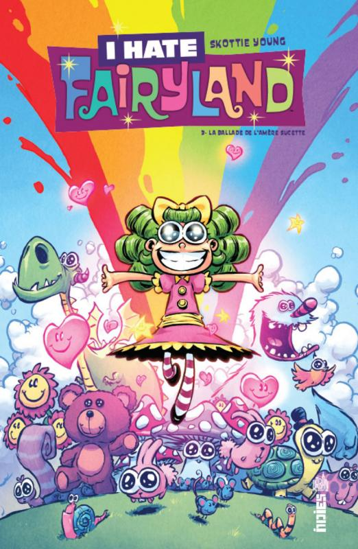 I Hate Fairyland T3 : La ballade de l'amères sucette (0), comics chez Urban Comics de Young, Rankine, Beaulieu