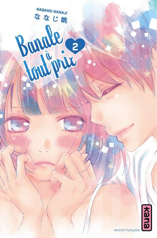 Banale à tout prix T2, manga chez Kana de Nanaji